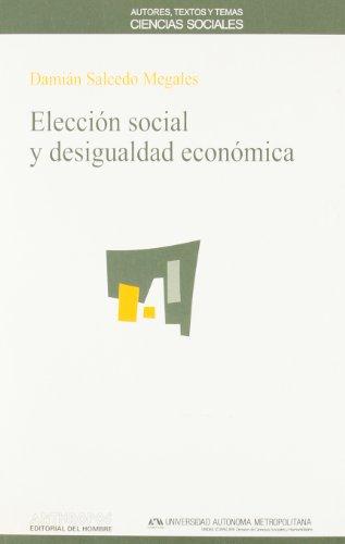 Elección social y desigualdad económica.: SALCEDO MEGALES, Damián