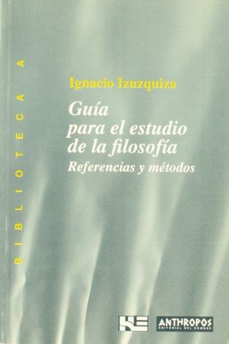 9788476584538: GUIA PARA EL ESTUDIO DE LA FILOSOFIA (Spanish Edition)