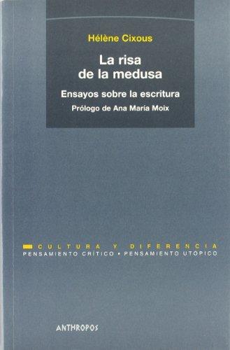 9788476584637: La Risa De La Medusa. Ensayos Sobre La Escritura