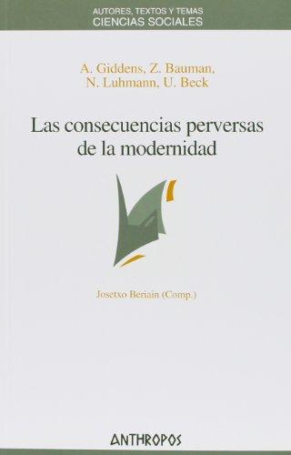 9788476584668: Las Consecuencias Perversas Modernidad (CIENCIAS SOCIALES)