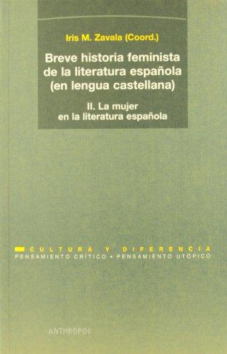 9788476584699: Breve Historia Feminista De La Literatura Española. La Mujer En La Literatura Española - Volumen 2 (Pensamiento Critico / Utopico)