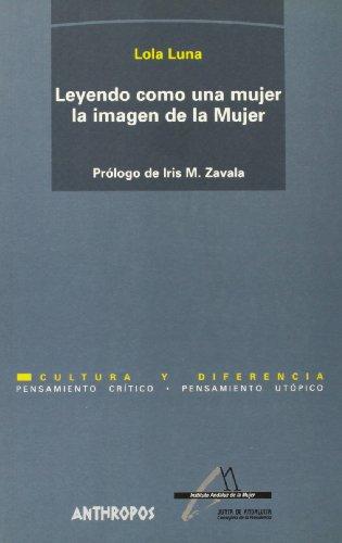 9788476584729: LEYENDO COMO UNA MUJER LA IMAGEN DE LA MUJER (Spanish Edition)