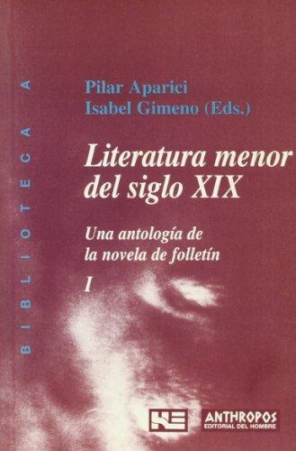 9788476584767: LITERATURA MENOR DEL SIGLO XIX VOL. 1 (Spanish Edition)