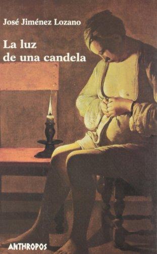 9788476584859: La Luz De Una Candela