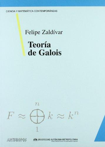 9788476585023: Teoria de Galois