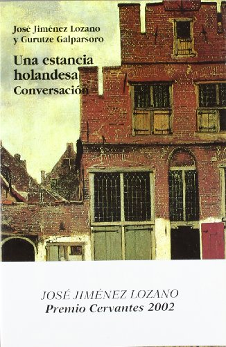 9788476585474: Una Estancia Holandesa. Conversación