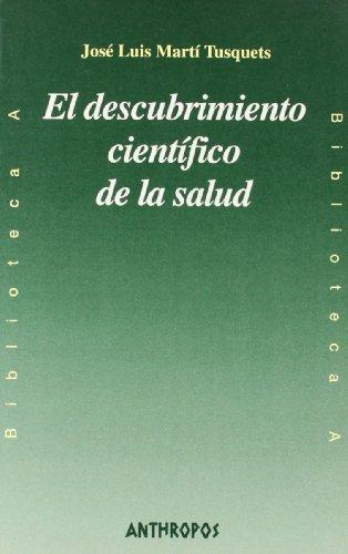 9788476585580: El Descubrimiento Científico De La Salud (BIBLIOTECA A. CONCIENCIA)