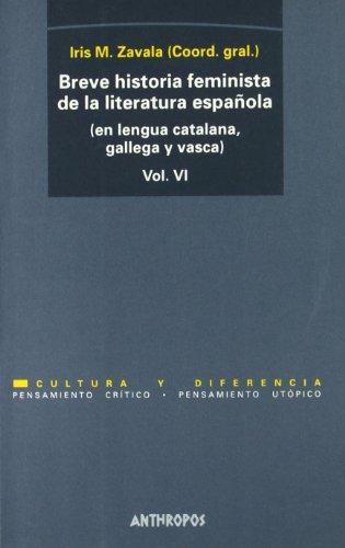 9788476585771: Breve Historia Feminista De La Literatura Española: Edición Multilenguaje - Volumen 6 (PENSAMIENTO CRÍTICO, PENSAMIENTO UTÓPICO)