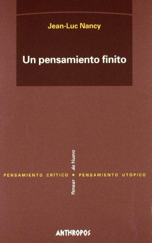 UN PENSAMIENTO FINITO (Pensamiento Critico, pensamiento utopico / Critic Thought, Utopian Thought) ...