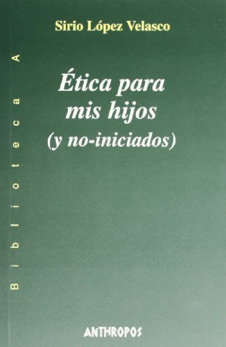 9788476586570: ETICA PARA MIS HIJOS (Spanish Edition)