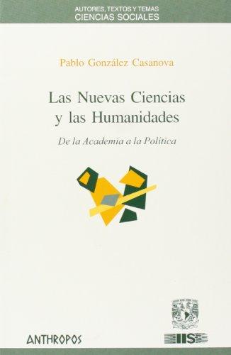 9788476586761: Las Nuevas Ciencias Y Las Humanidades