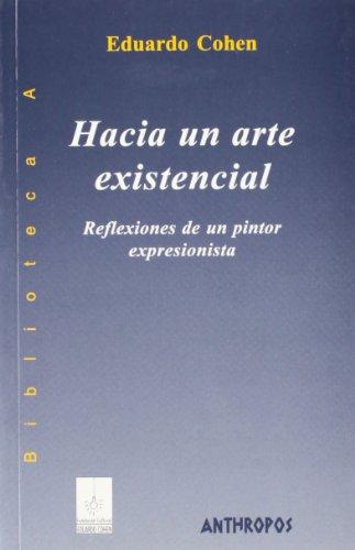 9788476586785: HACIA UN ARTE EXISTENCIAL (Spanish Edition)