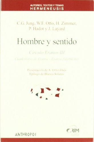 9788476586839: Hombre y sentido : Círculos Eranos III (Spanish Edition)