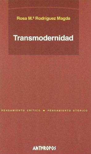 9788476586969: TRANSMODERNIDAD (Spanish Edition)