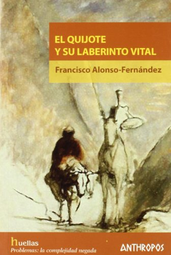 9788476587393: QUIJOTE Y SU LABERINTO VITAL, EL (Spanish Edition)