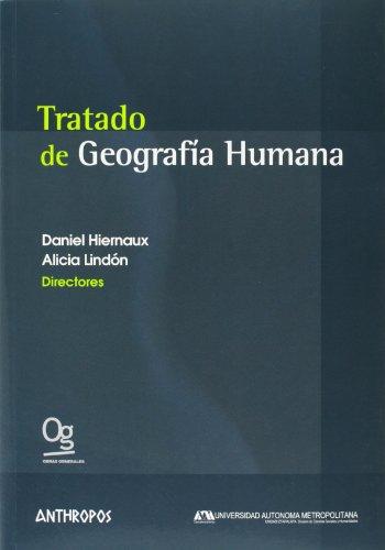 9788476587942: Tratado de Geografia Humana/ Treaty of Human Geography (Spanish Edition)