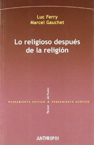 9788476588048: LO RELIGIOSO DESPUES DE LA RELIGION (Spanish Edition)