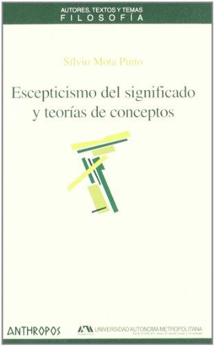 ESCEPTICISMO DEL SIGNIFI CADO Y TEORIAS DE CONCEPTOS (Spanish Edition) - Silvio Mota Pinto