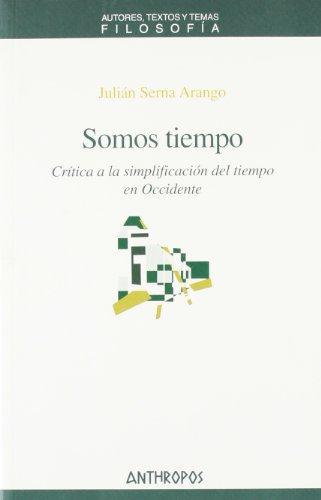 9788476589199: SOMOS TIEMPO (Spanish Edition)