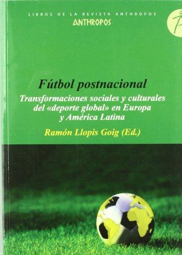 9788476589373: FUTBOL POSTNACIONAL (Spanish Edition)