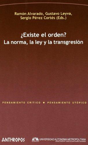 9788476589601: EXISTE EL ORDEN. LA NORMA, LA LEY Y LA TRANSGRESION (Spanish Edition)