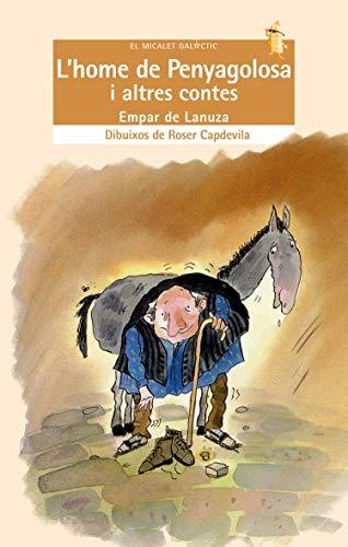 9788476600900: L'home de Penyagolosa (EL MICALET GALACTIC)