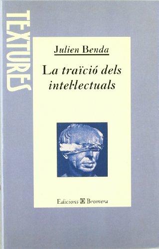 La traïció dels intel lectuals: Julien Benda