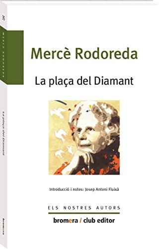 9788476602348: La plaça del diamant (Els nostres autors)