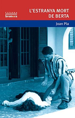 9788476602560: L'estranya mort de Berta (ESPURNA)