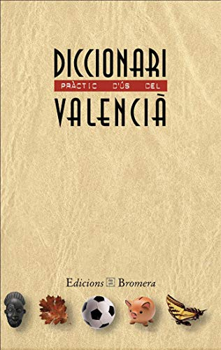 9788476604014: Diccionari pràctic d´ús del valencià