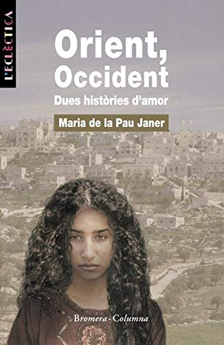 9788476604052: Orient, Occident (L¿ECLECTICA)
