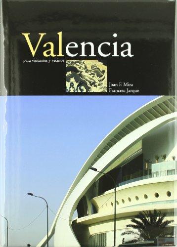 9788476605059: Valencia para visitantes y vecinos ((LLIBRES FORA COL.LECCIO))