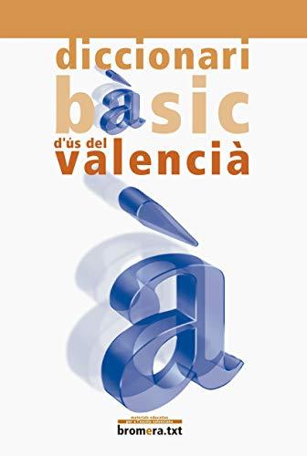 9788476605783: Diccionari bàsic d'ús del valencià