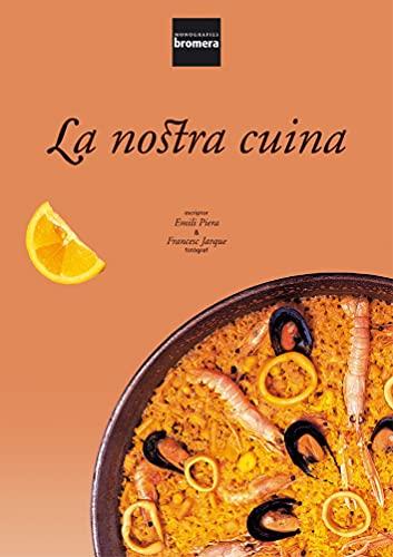 9788476607312: La Nostra Cuina ((LLIBRES FORA COL.LECCIO))