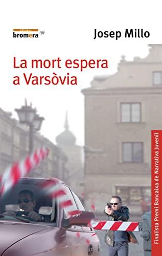La mort espera a Varsòvia: Edicions Bromera, S.L.