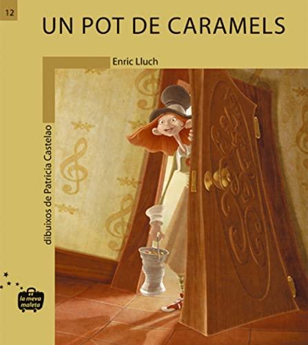9788476607763: Un pot de caramels