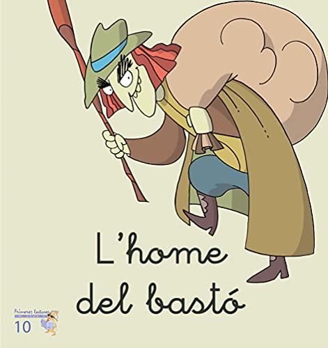 9788476608906: (CAT).10.HOME DEL BASTO, L'.(MICALET MANUSCRITA)