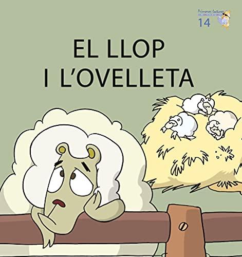 9788476609071: (CAT).14.LLOP I L'OVELLETA, EL.(MICALET MAJUSCULA)