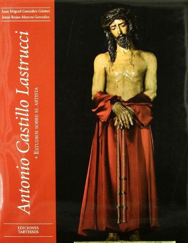 9788476631348: Antonio Castillo lastrucci (2 vols.)
