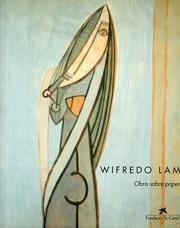 Wilfredo Lam: David, Catherine; etc.