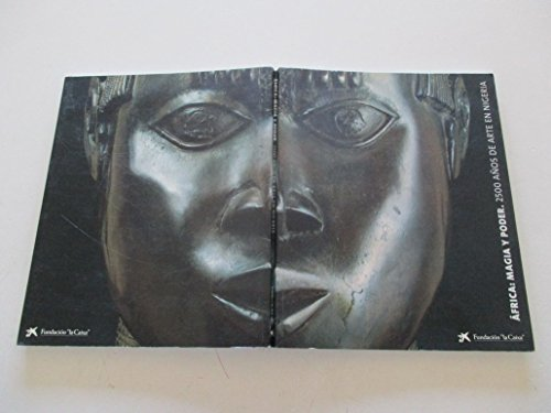 9788476646274: Africa: Magia y Poder - 2500 Anos de Arte en Nigeria