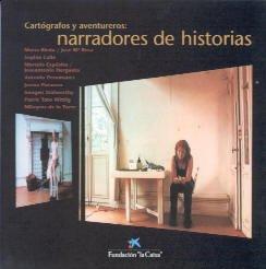 9788476646335: Cartografos y aventureros: narradores de historia (cat. exposicion)