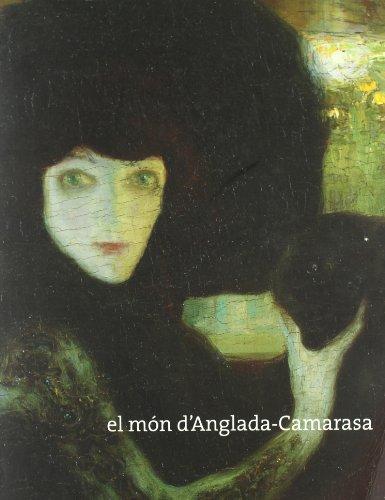 9788476649183: El mundo de anglada-camarasa (cat.exposicion) (cat-esp)