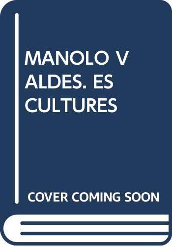 9788476649831: Manolo Valdés en Barcelona - esculturas monumentales -
