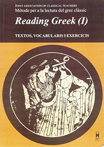 9788476651070: Reading Greek : textos, vocabulari i exercicis I