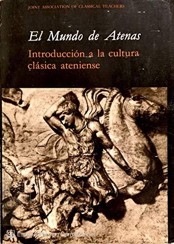 El Mundo De Atenas Introduccion a La Cultura Clasica Ateniense (8476653883) by Joint Association of Classical Teachers
