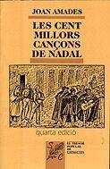 9788476670095: LES CENT MILLORS CANÇONS DE NADAL