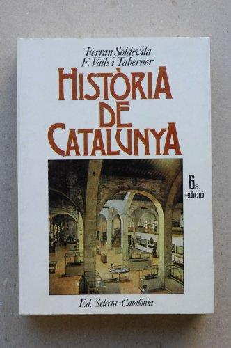9788476670453: Historia de Catalunya (COL.LECCIO ANTILOP (SELECTA))