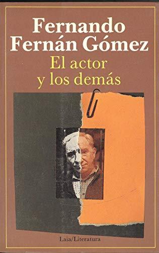 9788476680858: El actor y los demas (Laia/literatura) (Spanish Edition)