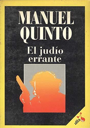 El judío errante: Manuel Quinto